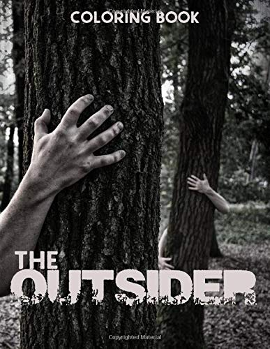 The Outsider Coloring Book: Fantastic Coloring Book For Learning To Draw All Favorite Characters