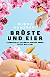 Brüste und Eier: Roman von Mieko Kawakami