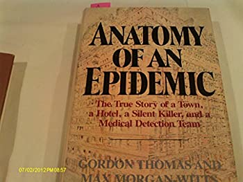 Anatomy of an Epidemic 0385143710 Book Cover