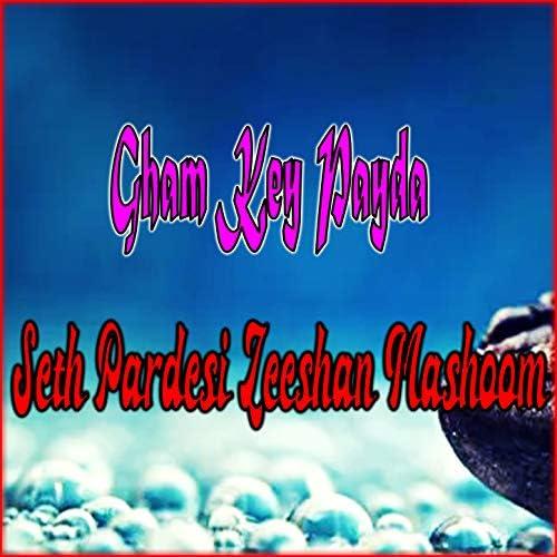Seth Pardesi & Zeeshan Mashoom