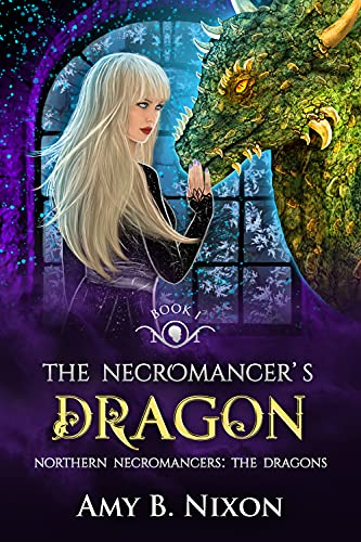 The Necromancer's Dragon: Fantasy Romance Inspired By Norse Mythology (Northern Necromancers: The Dragons Book 1)