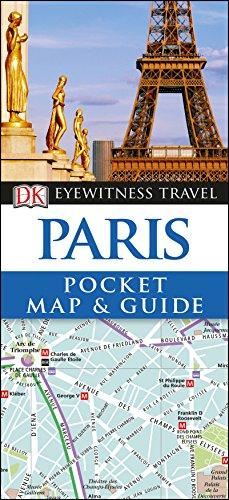Paris Pocket Map And Guide (DK Eyewitness Travel Guide) [Idioma Inglés] (Pocket Travel Guide)