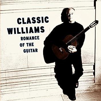 Classic Williams -- Romance of the Guitar