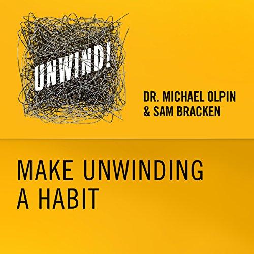 24: Make Unwinding a Habit  By  cover art