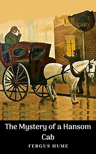 The Mystery of a Hansom Cab (English Edition)