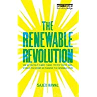 The Renewable Revolution: How We Can Fight Climate Change, Prevent Energy Wars, Revitalize the Economy and Transition to…