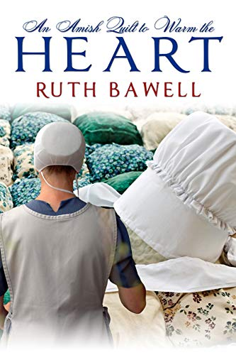 An Amish Quilt to Warm the Heart: Amish Romance (Amish Winter Book 2) (English Edition)