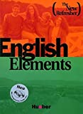 English Elements, The New Refresher, Students' Book