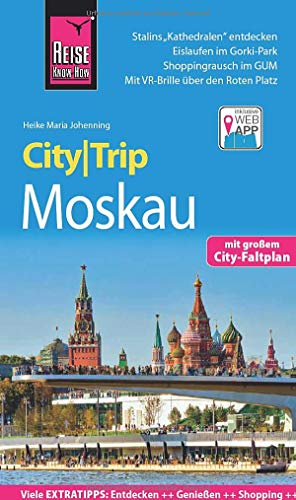 Reise Know-How CityTrip Moskau: Reiseführer mit Stadtplan und kostenloser Web-App