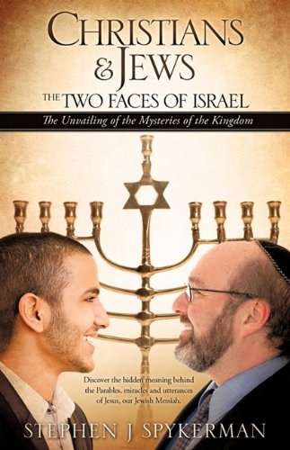 CHRISTIANS & JEWS - THE TWO FACES OF ISRAEL