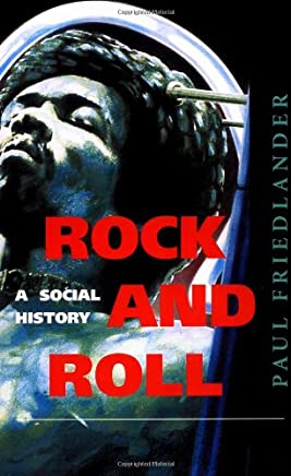 Rock and Roll: A Social History