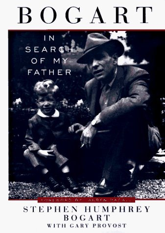 Bogart: In Search of My Father by Stephen Humphrey Bogart (1996-11-01)