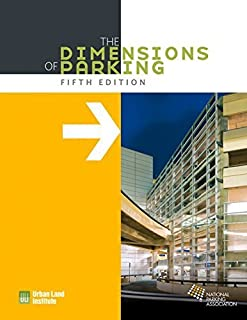 By Urban Land Institute - The Dimensions of Parking (Fifth Edition) (2014-09-16) [Paperback]