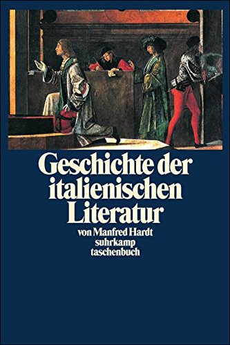 Geschichte der italienischen Literatur (suhrkamp taschenbuch)