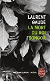 La Mort Du Roi Tsongor (Ldp Litterature) (French Edition) by Gaude (2006-10-01) - Distribooks Inc; 0 edition (2006-10-01) - 01/10/2006