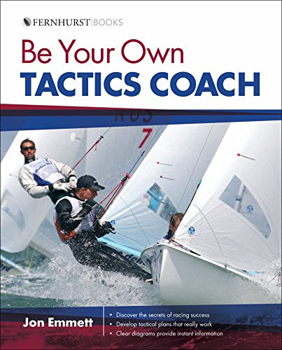 Be Your Own Tactics Coach: Improve Your Technique on the Water & Sail to Win (Wiley Nautical) (English Edition)
