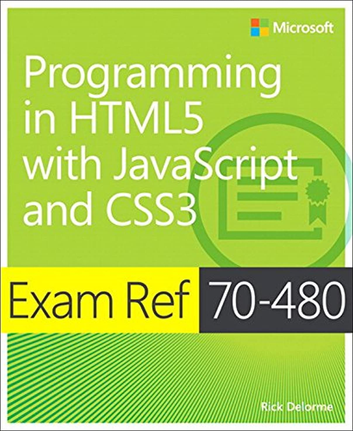 摂動データベース理想的にはExam Ref 70-480 Programming in HTML5 with JavaScript and CSS3 (MCSD): Programming in HTML5 with JavaScript and CSS3 (English Edition)