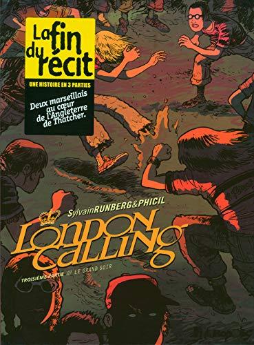 London Calling (Tome 3-Le grand soir)