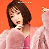 【Amazon.co.jp限定】Shine On Me (完全生産限定盤) (CD + 折りたたみダッフルバッグ付) (Amazon.co.jp限定特典 : 大原櫻子 ビジュアルミニカード ~名刺サイズ~ 絵柄D 付)