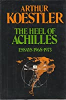 The Heel of Achilles: Essays 1968-1973 0394495969 Book Cover
