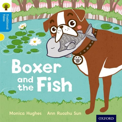 Oxford Reading Tree Traditional Tales: Level 3: Boxer and the Fishの詳細を見る
