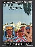 Touggourt Süd Algerien Poster, Reproduktion, Format 50 x