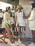 The Stylish Life - Tennis