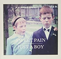 Sweet Pain/Just a Boy Remixes [12 inch Analog]