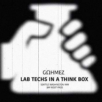 Lab Techs in a Think Box