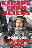 Escape From Aliens 1633843726 Book Cover