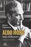 Aldo Moro. Politica, filosofia, pensiero