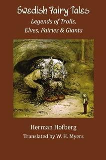 Swedish Fairy Tales: Legends of Trolls, Elves, Fairies and Giants