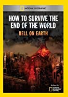 How to Survive the End of the World Hell on Earth [DVD] [Import]