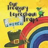 Our Treasury of Leprechaun Traps