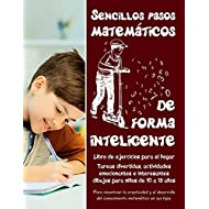 Sencillos pasos matemáticos de forma inteligente: Tareas divertidas, actividades emocionantes e interesantes dibujos para niños de 10 a 13 años • ... para el hogar (Volume 2) (Spanish Edition)