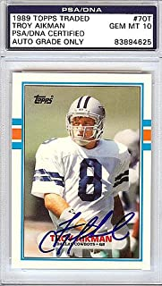 Troy Aikman Signed 1989 Topps Traded Rookie Card #70T Dallas Cowboys Gem Mint 10 - PSA/DNA Authentication - Autographed NFL Football Memorabilia