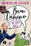 Buen Camino … du mich auch