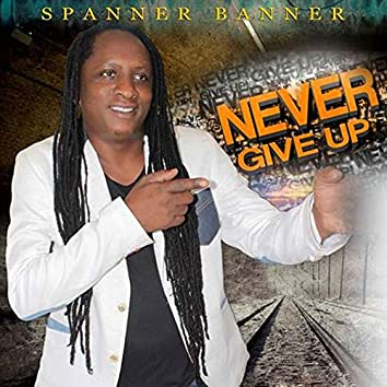 Never Give Up - EP