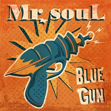 Blue Gun (When the Night Is Passing Through)