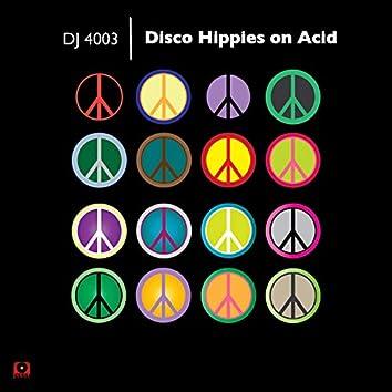 Disco Hippies on Acid