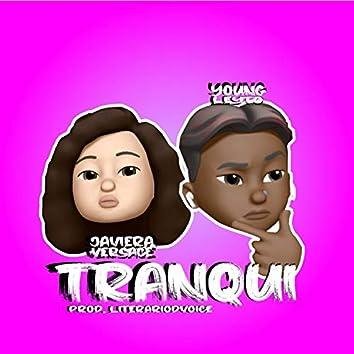 Tranqui (feat. Youngleyto)