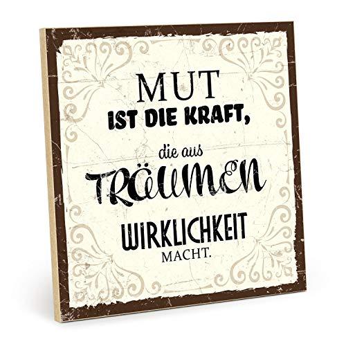 TypeStoff Holzschild mit Spruch – Mut – im Vintage-Look mit Zitat als Geschenk und Dekoration zum Thema Motivation, Träume und Wirklichkeit