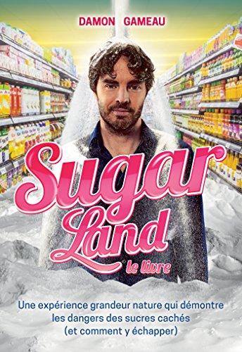 Sugarland - Le livre (Guides pratiques)