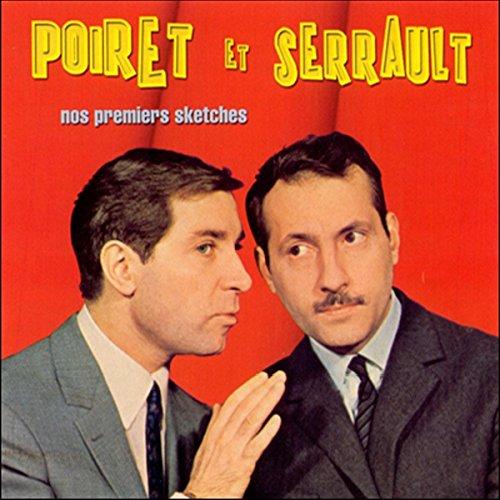 Couverture de Poiret et Serrault : nos premiers sketches