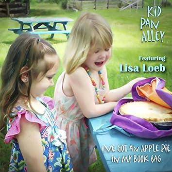 I've Got an Apple Pie in My Book Bag (feat. Lisa Loeb)