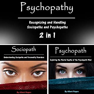 Psychopathy: Recognizing and Handling Sociopaths and Psychopaths 2 in 1 cover art