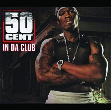 In Da Club (3 track single)