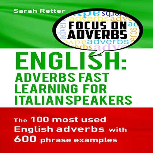 English: Adverbs Fast Learning for Italian Speakers cover art