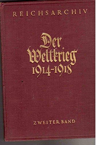Der Weltkrieg 1914 - 1918 - Zweiter Band: Die Befreiung Ostpreußens