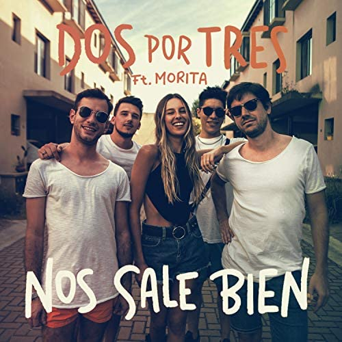 Dos Por Tres feat. Morita